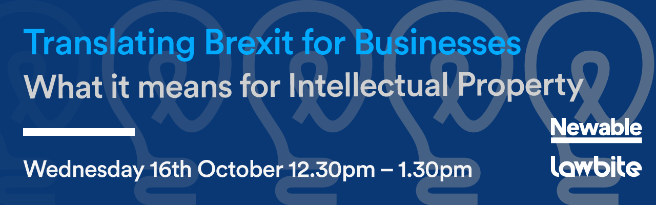 Translating Brexit for Businesses - What it means for Intellectual Property